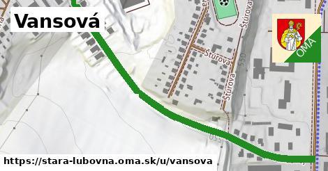 Vansová, Stará Ľubovňa