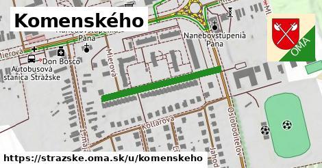 Komenského, Strážske