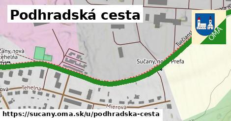 ilustrácia k Podhradská cesta, Sučany - 0,88km
