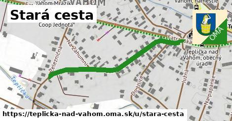 ilustrácia k Stará cesta, Teplička nad Váhom - 456m