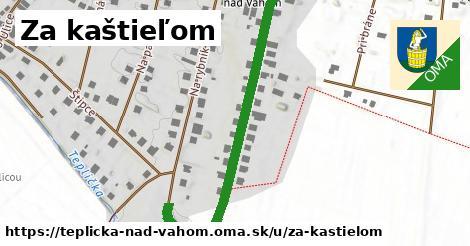ilustrácia k Za kaštieľom, Teplička nad Váhom - 550m