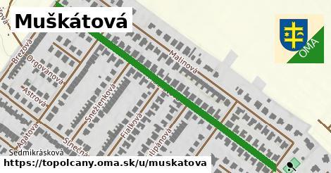 ilustrácia k Muškátová, Topoľčany - 615m