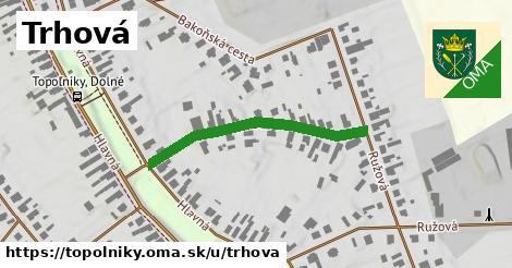 ilustrácia k Trhová, Topoľníky - 339m