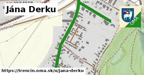 ilustrácia k Jána Derku, Trenčín - 0,76km