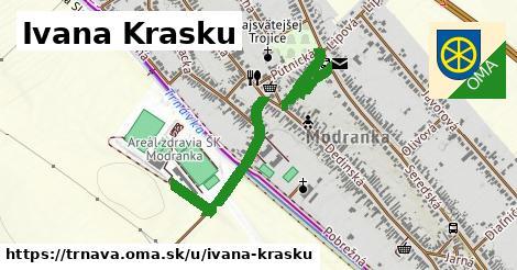ilustrácia k Ivana Krasku, Trnava - 0,87km