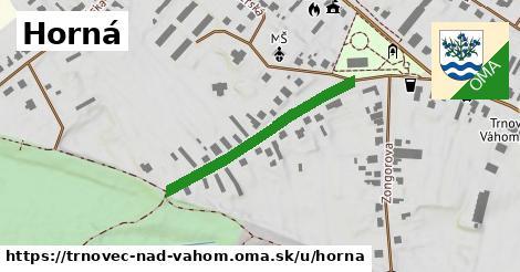 ilustrácia k Horná, Trnovec nad Váhom - 316m
