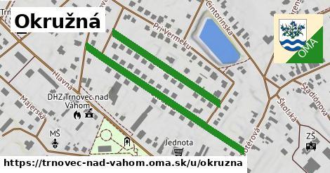 ilustrácia k Okružná, Trnovec nad Váhom - 0,73km