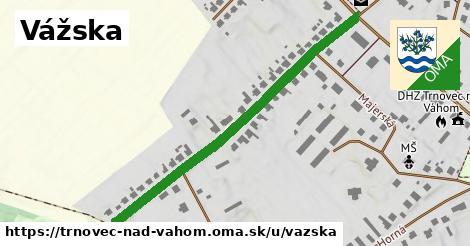ilustrácia k Vážska, Trnovec nad Váhom - 518m
