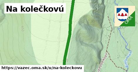 ilustrácia k Na kolečkovú, Važec - 2,3km