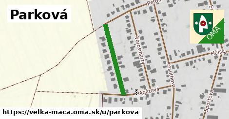 ilustrácia k Parková, Veľká Mača - 241m