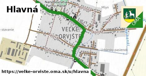 ilustrácia k Hlavná, Veľké Orvište - 1,42km