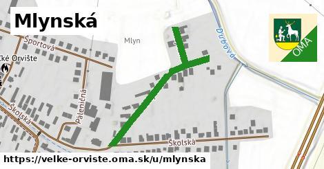 ilustrácia k Mlynská, Veľké Orvište - 400m