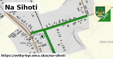 ilustrácia k Na Sihoti, Veľký Kýr - 1,01km