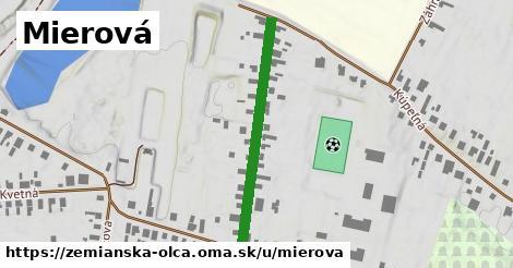 ilustrácia k Mierová, Zemianska Olča - 350m