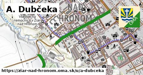 A. Dubčeka, Žiar nad Hronom