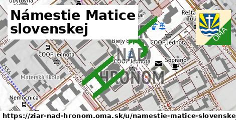 Námestie Matice slovenskej, Žiar nad Hronom