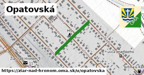 ilustrácia k Opatovská, Žiar nad Hronom - 243m