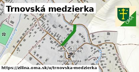 ilustračný obrázok k Trnovská Medzierka, Žilina