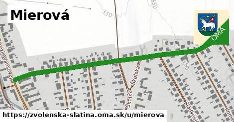 ilustračný obrázok k Mierová, Zvolenská Slatina