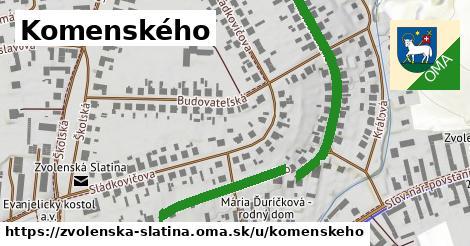Komenského, Zvolenská Slatina