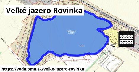 ilustračný obrázok k Veľké jazero Rovinka