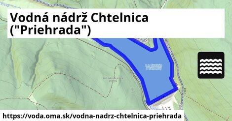 """ilustračný obrázok k Vodná nádrž Chtelnica (""""Priehrada"""")"""