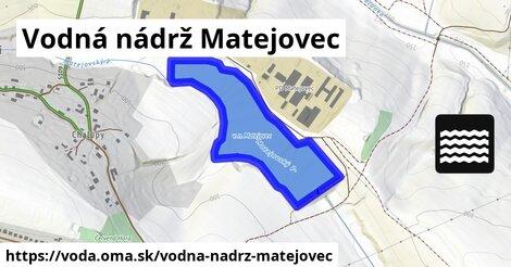 ilustračný obrázok k Vodná nádrž Matejovec