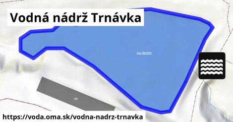 ilustračný obrázok k Vodná nádrž Trnávka